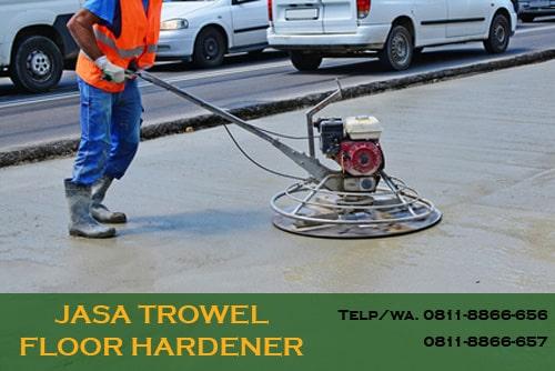 jasa trowel floor hardener lantai beton